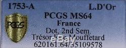 Louis d'or au bandeau Louis XV 1753 Paris Trésor rue Mouffetard PCGS MS64! FDC