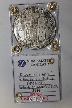 Piastra da 120 Grana 1794 Regno di Napoli Re Ferdinando IV di Borbone SPL / FDC